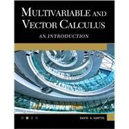Multivariable and Vector Calculus: An Introduction by Musa, Sarhan M.; Santos, David A., 9781936420285