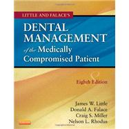 Little and Falace's Dental Management of the Medically Compromised Patient by Little, James W., 9780323080286