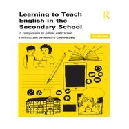 Learning to Teach English in the Secondary School: A Companion to School Experience by Davison; Jon, 9780415840286
