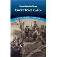 Uncle Tom's Cabin by Stowe, Harriet Beecher, 9780486440286