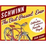 Schwinn by Rauf, Don, 9781493030286