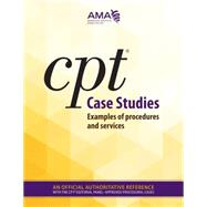 CPT Case Studies: Examples of Procedures and Services by Hochstetler, Zachary, 9781622020287