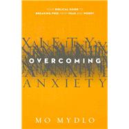 Overcoming Anxiety by Mydlo, Mo, 9781629980287