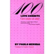 100 Love Sonnets/Cien Sonetos De Amor: Cien Sonetos De Amor at Biggerbooks.com