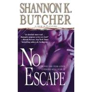 No Escape by Butcher, Shannon K., 9780446510288