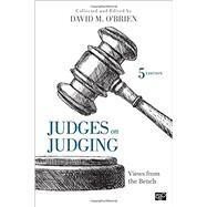 Judges on Judging by O'Brien, David M., 9781506340289