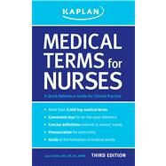 Medical Terms for Nurses : A Quick Reference Guide for Clinical Practice by Duffey, Janet, 9781609780289
