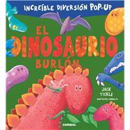 El dinosaurio burlón / The Very Dizzy Dinosaur by Tickle, Jack; Gil, Carmen (ADP), 9788491010289
