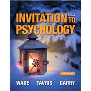 Invitation to Psychology by Wade, Carole; Tavris, Carol; Garry, Maryanne, 9780205990290