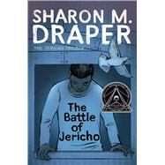 The Battle of Jericho by Draper, Sharon M., 9781481490290