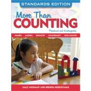 More Than Counting: Math Activities for Preschool and Kindergarten, Standards Edition by Moomaw, Sally, 9781605540290
