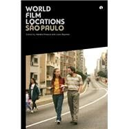 World Film Locations: Sao Paulo by Pinazza, Natalia; Bayman, Louis, 9781783200290