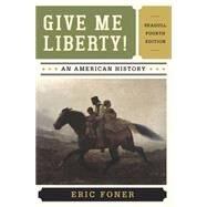 Give Me Liberty! by Foner, Eric, 9780393920291