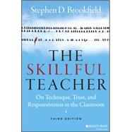 The Skillful Teacher by Brookfield, Stephen D., 9781118450291