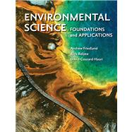 Environmental Science: Foundations and Applications by Friedland, Andrew; Relyea, Rick; Courard-Hauri, David, 9781429240291