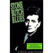 Stone Butch Blues by Feinberg, Leslie, 9781563410291