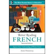 Better Reading French, 2nd Edition by Heminway, Annie, 9780071770293
