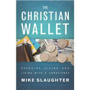 The Christian Wallet by Slaughter, Mike; Smith, Karen Perry, 9780664260293