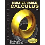 MULTIVARIABLE CALCULUS 10E: by Larson, 9781285060293