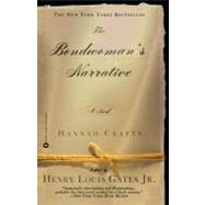 The Bondwoman's Narrative by Crafts, Hannah, 9780446690294