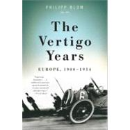 The Vertigo Years by Blom, Philipp, 9780465020294