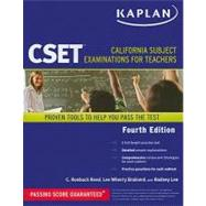 Kaplan CSET : California Subject Examinations for Teachers by Reed, C. Roebuck; Brainerd, Lee Wherry; Lee, Rodney, 9781419550294