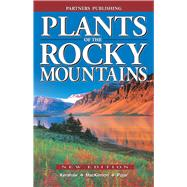Plants of the Rocky Mountains by Kershaw, Linda, 9781772130294
