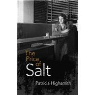 The Price of Salt OR Carol by Highsmith, Patricia, 9780486800295