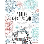 A Million Christmas Cats Festive Felines to Color by Bigwood, John, 9781454710295