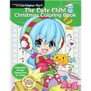The Cute Chibi Christmas Coloring Book Adorable Manga Characters to Color by Hart, Christopher, 9781640210295