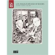 Los Angeles Review of Books Quarterly Journal Fall 2016 by Lutz, Tom, 9781940660295