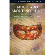 Much Ado About Nothing: Revised Edition Third Series by Shakespeare, William; McEachern, Claire; Thompson, Ann; Kastan, David Scott; Woudhuysen, H. R.; Proudfoot, Richard, 9781472520296
