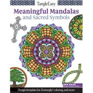 Tangleeasy Meaningful Mandalas and Sacred Symbols by Kwok, Ben, 9781497200296