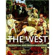 The West Encounters & Transformations, Volume 2 by Levack, Brian; Muir, Edward; Veldman, Meredith, 9780134260297