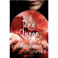 Red Queen by Pike, Christopher, 9781442430297