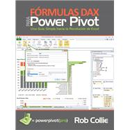 Formulas DAX para Power Pivot by Collie, Rob; Escobar, Miguel, 9781615470297
