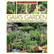 Gaia's Garden by Hemenway, Toby, 9781603580298