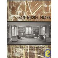 Jean-Michel Frank : The Strange and Subtle Luxury of the Parisian Haute-Monde in the Art Deco Period by MARTIN-VIVIER, PIERRE-EMMANUELFOUCART, BRUNO, 9780847830299