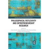 Reflexivity in Entrepreneurship: New Directions in Scholarship by Fayolle; Alain, 9781138650299