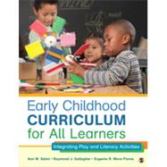 Early Childhood Curriculum for All Learners by Selmi, Ann M.; Gallagher, Raymond J.; Mora-flores, Eugenia R., 9781452240299