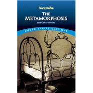The Metamorphosis and Other Stories by Kafka, Franz, 9780486290300