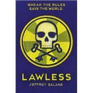 Lawless by Salane, Jeffrey, 9780545450300