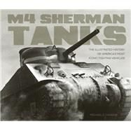 M4 Sherman Tanks by Haskew, Michael E., 9780760350300