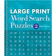 Large Print Word Search Puzzles 2 by Danna, Mark, 9781402790300