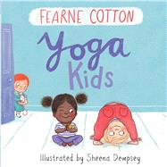 Yoga Kids by Cotton, Fearne; Dempsey, Sheena, 9781438050300