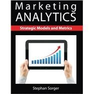 Marketing Analytics by Sorger, Stephan, 9781481900300