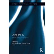China and EU: Reform and Governance by Men; Jing, 9781138690301
