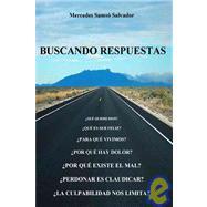 Buscando Respuestas by Salvador, Mercedes Samso, 9781425170301