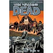 The Walking Dead 21: All Out War by Kirkman, Robert; Adlard, Charlie, 9781632150301