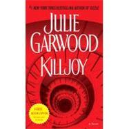 Killjoy by Garwood, Julie, 9780345520302